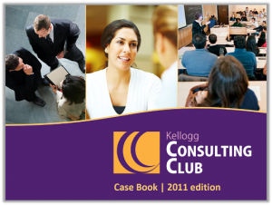 Case Interview Casebook Kellogg 2011