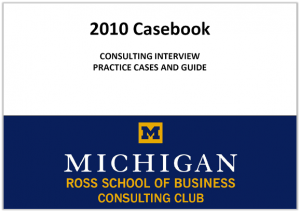 Case Interview Casebook Ross 2010