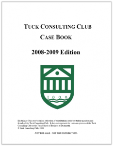 Case Interview Casebook Tuck 2009