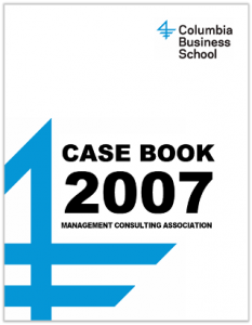 Case Interview Casebook Columbia 2007