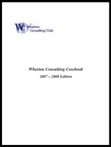 Case Interview Casebook Wharton 2007